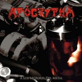 APOCRYPHA - A los motores...