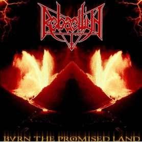 REBAELLIUN - Burn The...