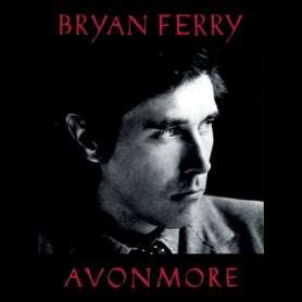 BRIAN FERRY - AVONMORE