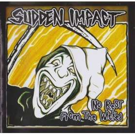 SUDDEN IMPACT - No rest for...