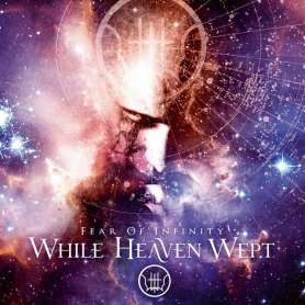 WHILE HEAVEN WEPT - Fear Of...