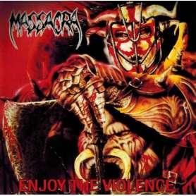 MASSACRA - Enjoy de violence