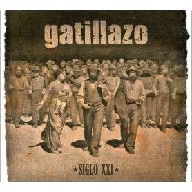 GATILLAZO - Siglo XXI
