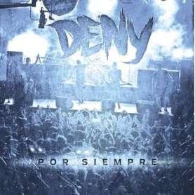 DENY - Por Siempre