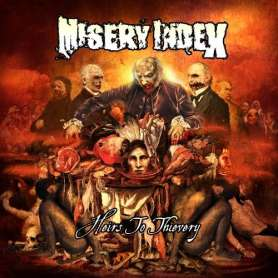 MISERY INDEX - Heirs to...