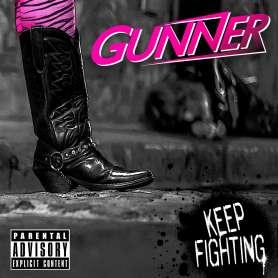GUNNER - Keep Fighting