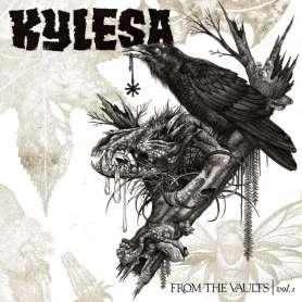 KYLESA - From The Vaults Vol1