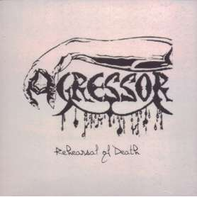 AGRESSOR Rehearsal of death