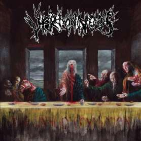 VERMINOUS - The Unholy...
