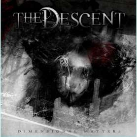 THE DESCENT - Dimensional...