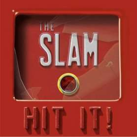 THE SLAM - Hit It!