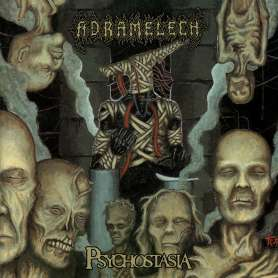 ADRAMELECH - Psychostasia