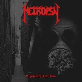 NECROPSY - Psychopath Next...
