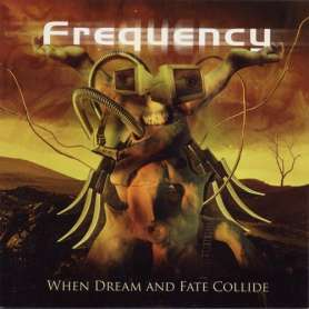 FREQUENCY - When Dream And...