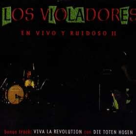 LOS VIOLADORES - En vivo y...