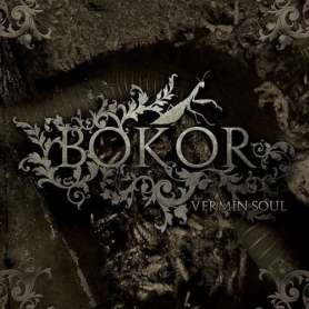 BOKOR - Vermin Soul