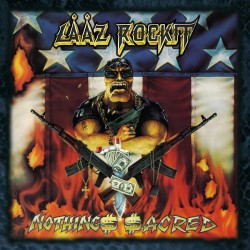 LAAZ ROCKIT - NOTHING ACRED