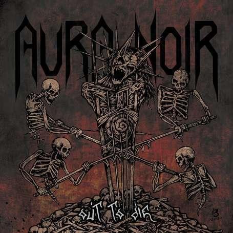 AURORA NOIR - Out to die