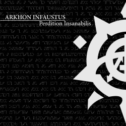ARKHON INFAUSTUS -...