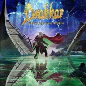 DRAKKAR - When lightning...