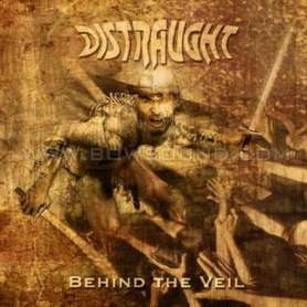 DISTRAUGHT - Behind the veil