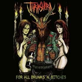 THRASHERA - For all drunks...