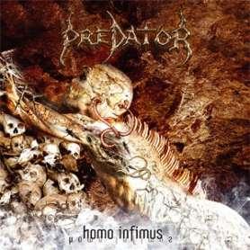 PREDATOR - Homo Infimus