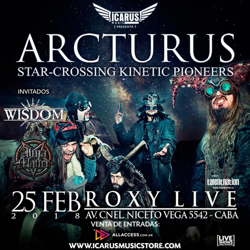 ARCTURUS EN ARGENTINA Están de vuelta en Buenos Aires este 25 de febrero en THE ROXY LIVE (Av. Cnel. Niceto Vega 5542)