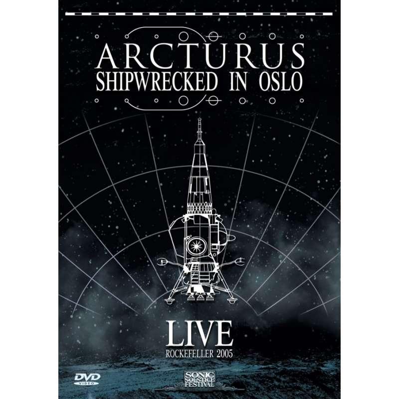 ARCTURUS - Shipwrecked in Oslo - Live Rockefeller 2005