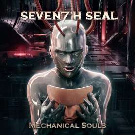 SEVENTH SEAL - Mechanical soul