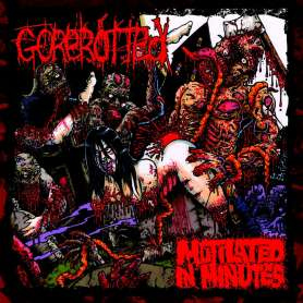 GOREROTTED - Mutilated in...