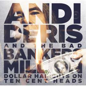 ANDI DERIS - And the bad bankers million