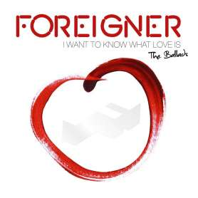 FOREIGNER - I want to know...
