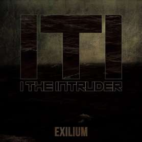 I THE INTRUDER - Exilium