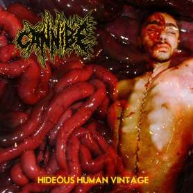 CANNIBE - Hideous human...