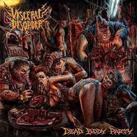 VISCERAL DISORDER - Dead...