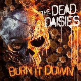 THE DEAD DAISIES - Burn it...