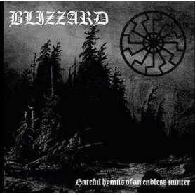 BLIZZARD - Hateful hymns of...