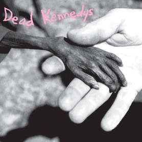 DEAD KENNEDYS - Plastic...