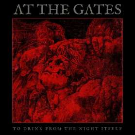 AT THE GATES - To Drink...