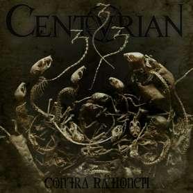 CENTURIAN - CONTRA RATIONEM...