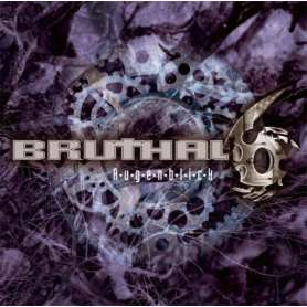 BRUTHAL 6 - Augenblick