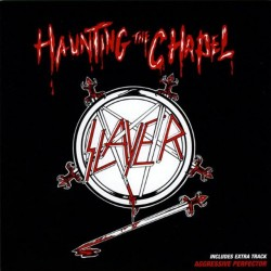 SLAYER - Haunting the capel