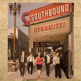 SOUTHBOUND - Dynamite! - Cd...