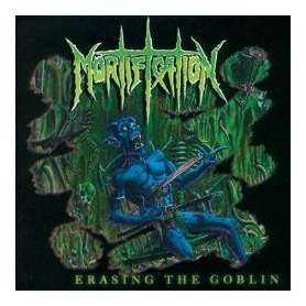 MORTIFICATION - Erasing the...