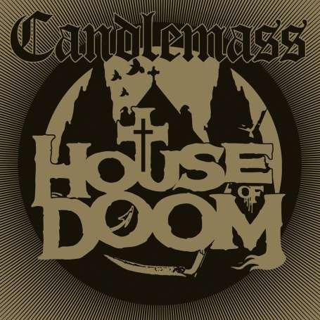 CANDLEMASS - House of doom - Cd