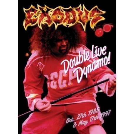EXODUS Double Live Dynamo!