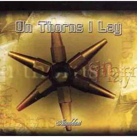 ON THORNS I LAY - Angeldust