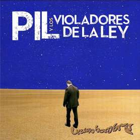 PIL Y LOS VIOLADORES DE LA...