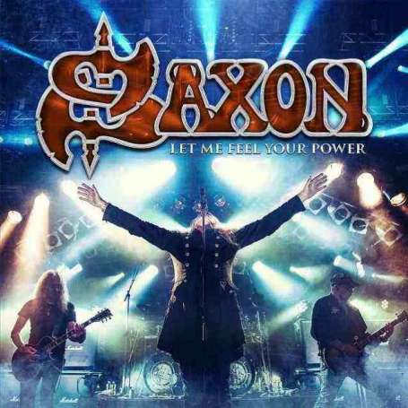 SAXON - Let Me Feel Your Power 2 CD + DVD